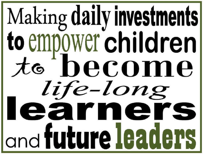 District Mission Statement: Making daily investments to empower children to become lifelong learners and future leaders - text graphic